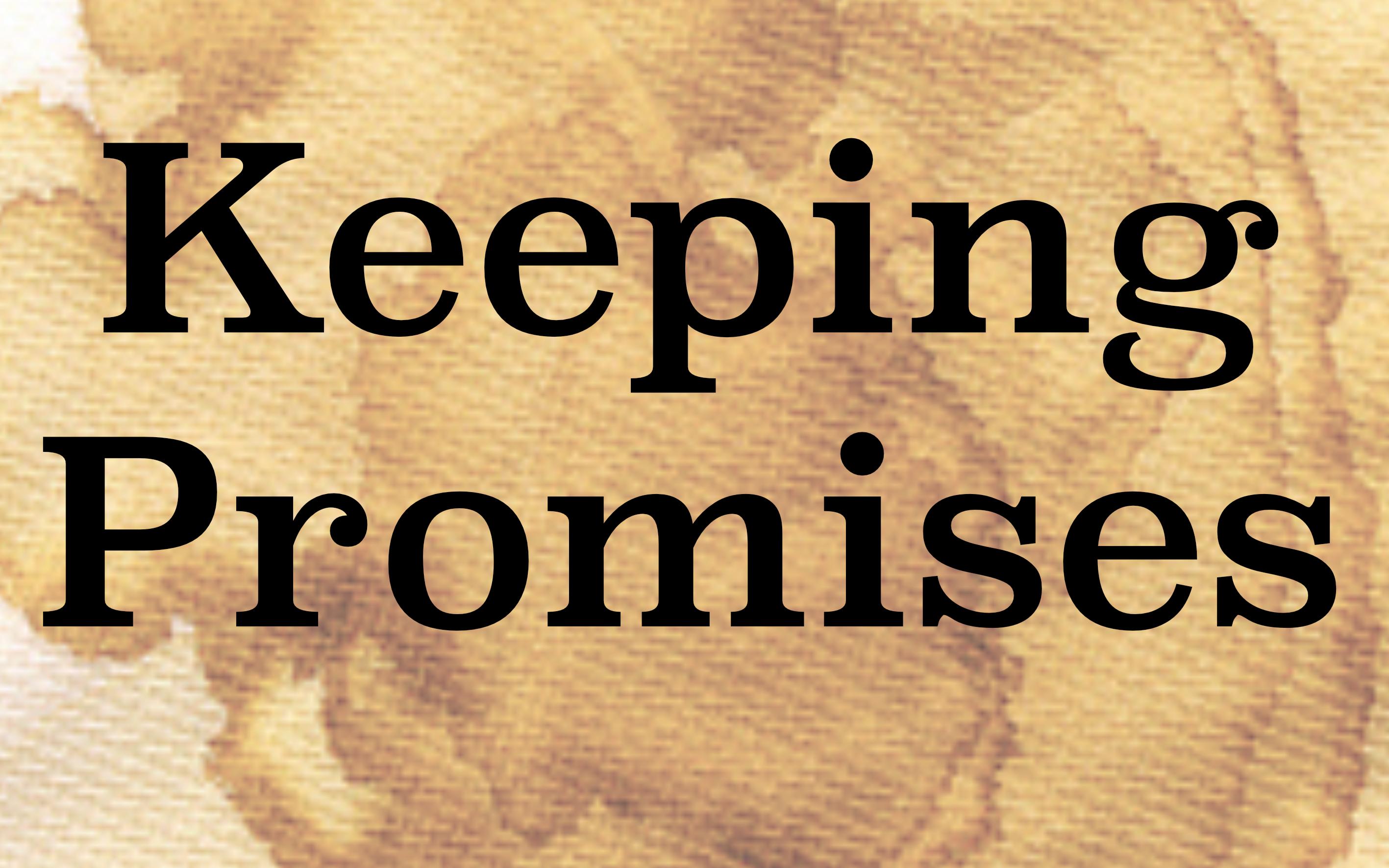 keeping promises.jpg